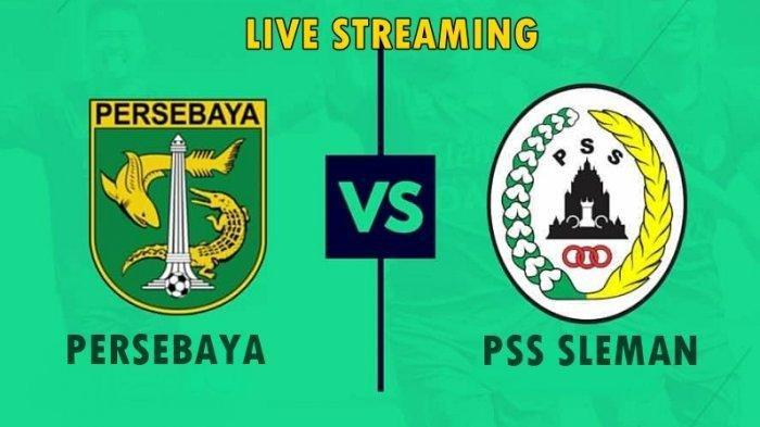 SEDANG BERLANGSUNG - Streaming Persebaya Surabaya vs PSS Sleman Liga 1 2019