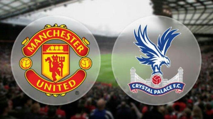 Jadwal Liga Inggris Malam Ini Crystal Palace vs Manchester United, Tonton Live Streaming di Sini