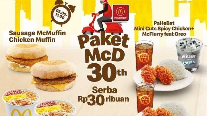 Promo McDonald Paket McD 30 Tahun, Beragam Menu Dengan Harga Serba Rp30.000