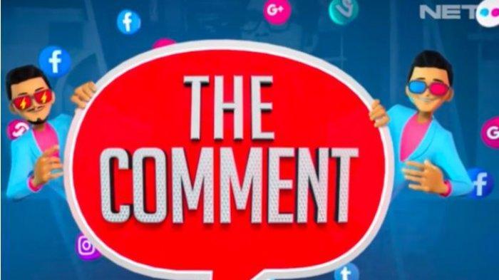 Kenapa The Comment NET TV Putuskan Pamit, Padahal 6 Tahun Tayang, Trending #TheCommentBeneranPamit