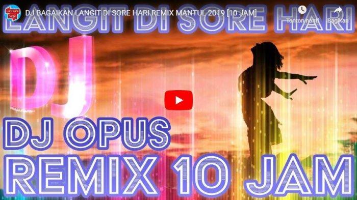 Download Lagu MP3 14 Lagu DJ Remix DJ Opus DJ Nanda Lia dan DJ Slow, Full Bass Komplit