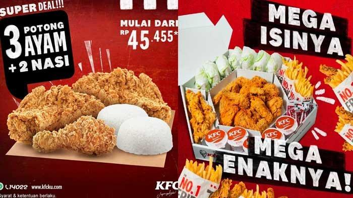 Promo KFC Super Deal Mulai Dari 45 Ribuan, KFC Mega Kombo Isi Banyak Pas Buat Dibagi-bagi