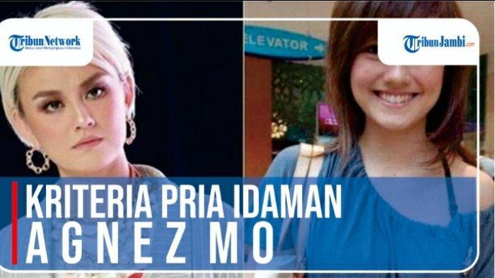 VIDEO: Tiga Kriteria Laki-laki Idaman Agnez Mo, 'Harus Seiman'