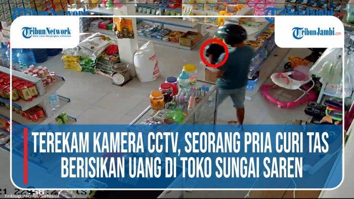 VIDEO Aksi Seorang Pria Terekam Kamera Pengawas Saat Mencuri Tas Berisi Uang di Desa Sungai Saren