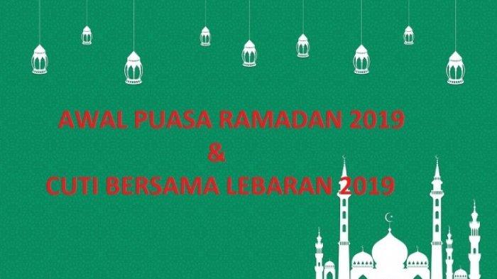 Tanggal Mulai Puasa Ramadan 2019, Libur Lebaran Idul Fitri 2019, dan Cuti Bersama 2019