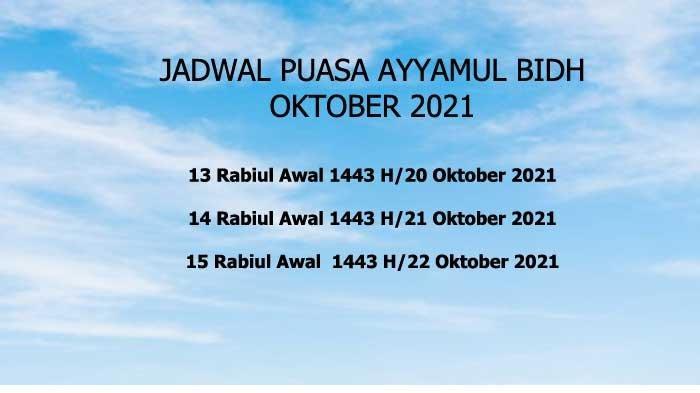 Jadwal Puasa Ayyamul Bidh Oktober 2021 dan Tata Cara Mengerjakannya