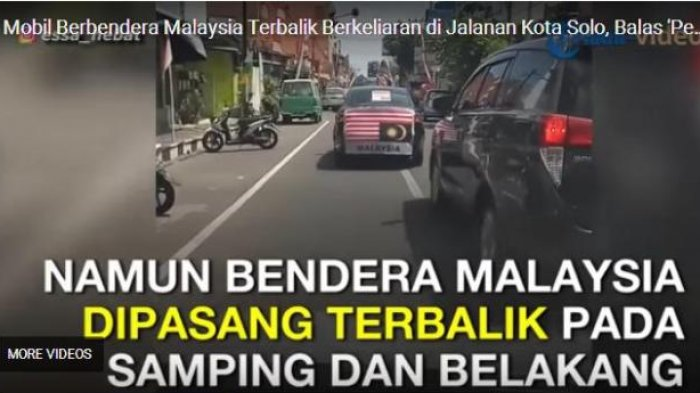 VIDEO: Aksi Balas Bendera Indonesia Terbalik, Di Solo Bendera Malaysia Diperlakukan Sama