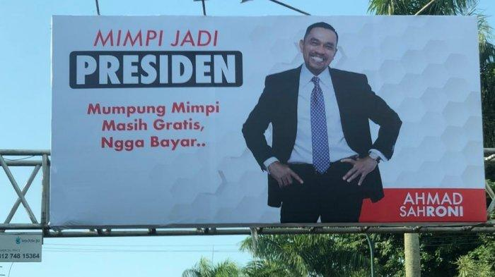 Billboard Tulisan Mimpi Presiden Ahmad Sahroni Bermunculan di Provinsi Jambi
