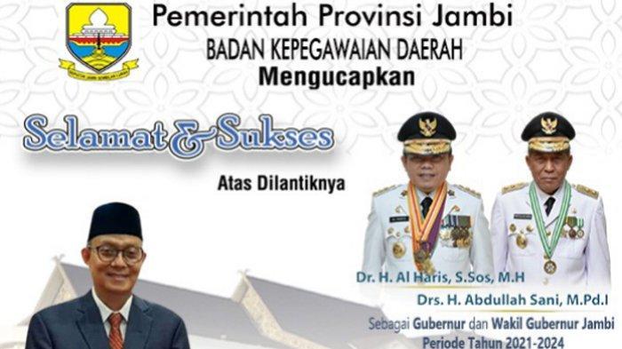 BKD Provinsi Jambi Ucapkan Selamat dan Sukses Pelantikan Gubernur dan Wakil Gubernur Jambi