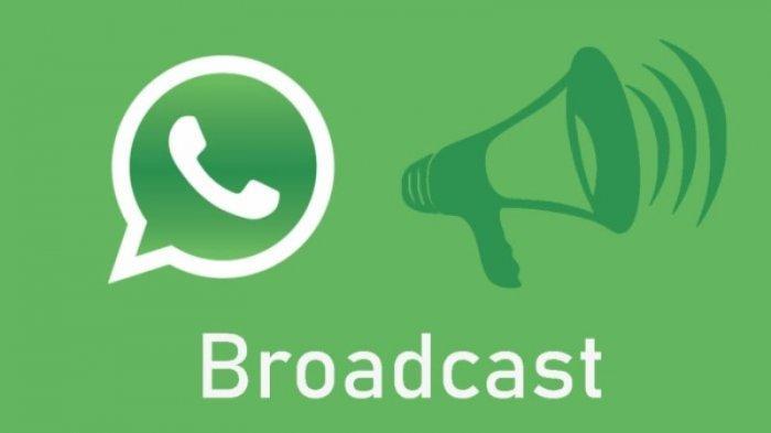 Cara Kirim Pesan Broadcast Whatsapp Siaran Baru Wa Ke Banyak Nomor Sekaligus Untuk Android Iphone Tribun Jambi