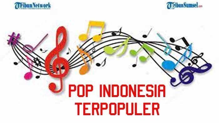 Download Kumpulan Lagu Pop Indonesia Paling Hits dan Populer Tahun 2020