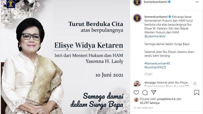 Kabar duka datang dari Menteri Hukum dan HAM Yasonna Laoly. Istrinya tercinta, Elisye W Ketaren meninggal dunia pada Kamis (10/6/2021) sore.