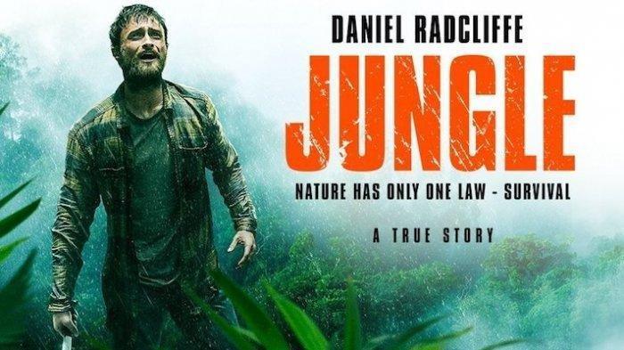 Sinopsis Jungle Film yang Dibintangi Daniel Radcliffe ,Tayang di Trans TV Pukul 23.30 WIB