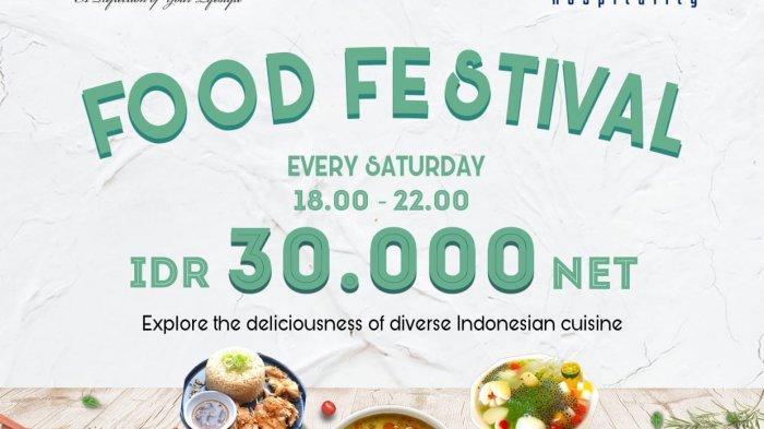 Mulai dari Harga Rp 30 Ribu, Nikmati Beragam Menu Makanan di Food Festival Satnight BW Luxury Jambi