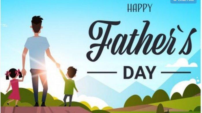 Kumpulan Ucapan Hari Ayah Nasional 12 November 2020 Bahasa Inggris dan Indonesia untuk WA Facebook