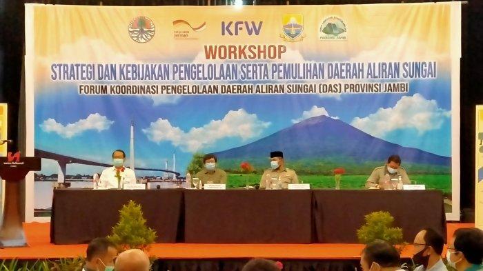 Workshop Strategi Kebijakan Pengelolaan Pemulihan DAS Batanghari, Paparkan Secara Detail