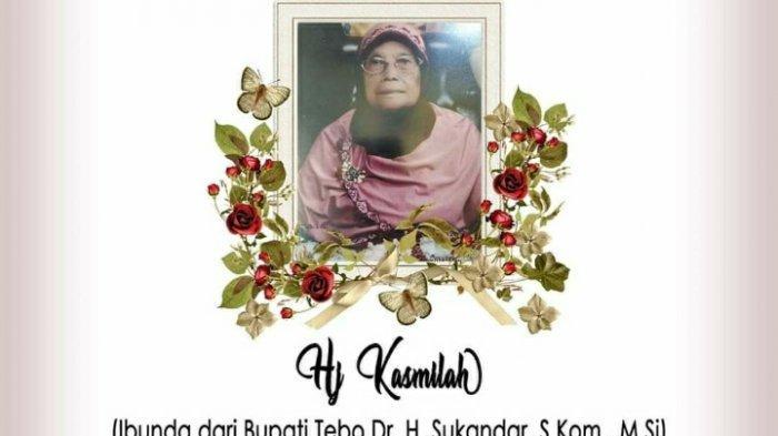 BREAKING NEWS Kabar Duka, Ibunda Bupati Tebo Meninggal Dunia di Usia 88 Tahun