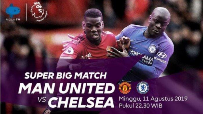 Jadwal Siaran Langsung & Live Streaming Liga Inggris TVRI, Mola TV Pekan Ini Man United vs Chelsea