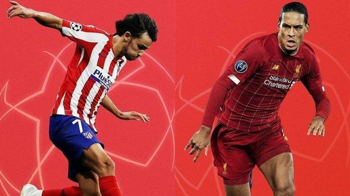 Prediksi Liverpool vs Atletico Madrid Liga Champions Babak 16 Leg 2 Jadwal Pertandingan Nanti Malam