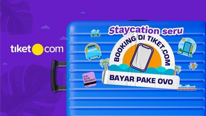 Dukung Pulihkan Pariwisata Lokal, OVO Berkolaborasi dengan Tiket.com