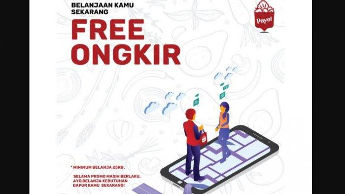 Dapatkan Free Ongkir dari Aplikasi Payo Kepasar, Permudah Masyarakat dalam Berbelanja