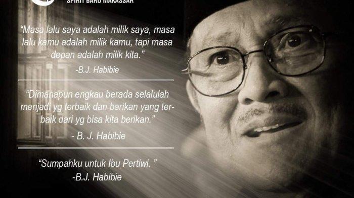Kata-kata Bijak & Quotes BJ Habibie Semasa Hidupnya yang Bisa Jadi  Inspirasi dan Motivasi! - Tribun Jambi