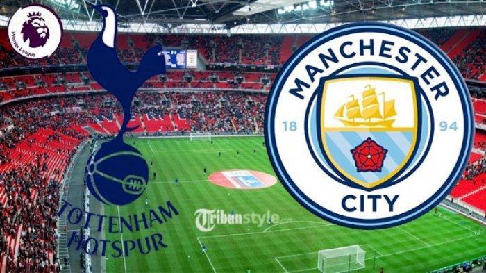 SESAAT LAGI! Live Streaming Tottenham vs Manchester City di Liga Inggris, Siaran Langsung di TVRI