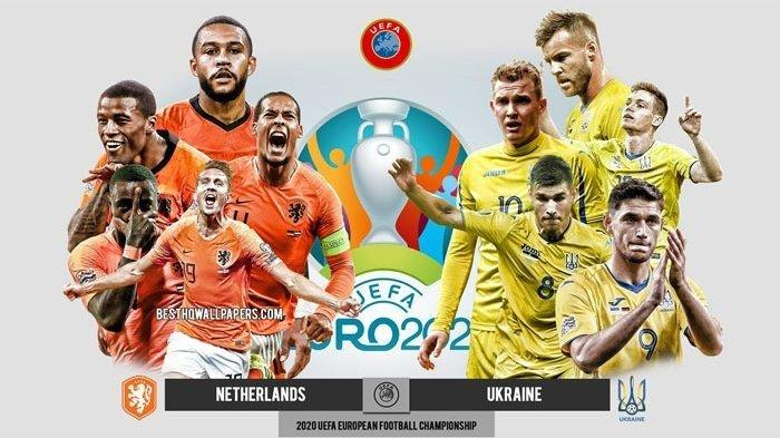 LINK Nonton Live Streaming EURO 2020 Belanda Vs Ukraina, Menanti Aksi Andriy Shevchenko