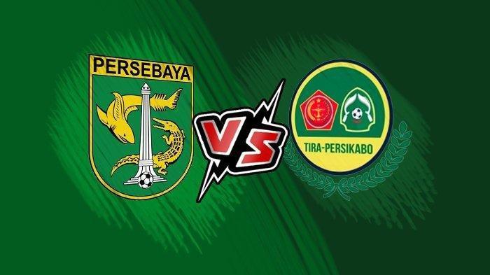 SEDANG TAYANG! Live Streaming Persebaya vs PS Tira-Persikabo, Waspada Bajul Ijo Jangan Ikuti Persija