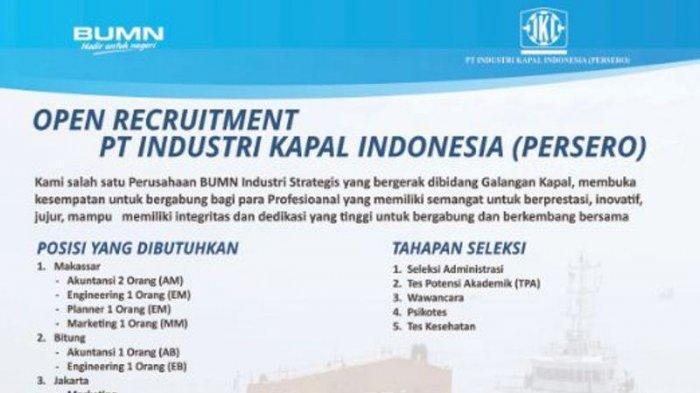 Lowongan Kerja Bumn Pt Industri Kapal Indonesia Batas Daftar 23 November 2018 Ini Link Syarat Tribun Jambi