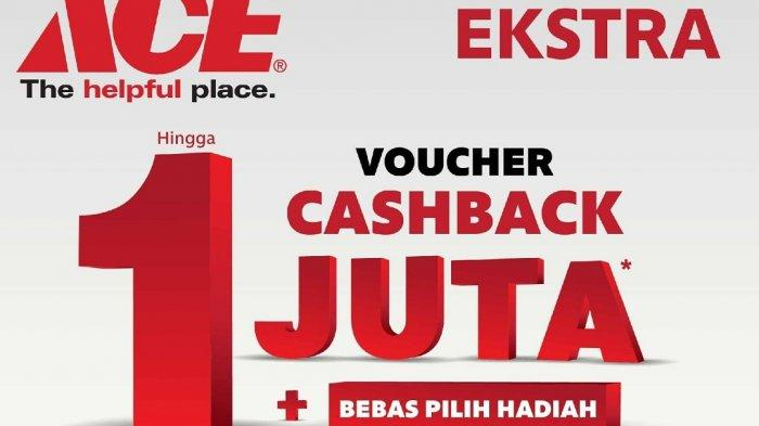 Belanja Banyak Makin Untung di ACE Hardware Trona JPM, Dapat Voucher Cashback Hingga Rp 1 Juta
