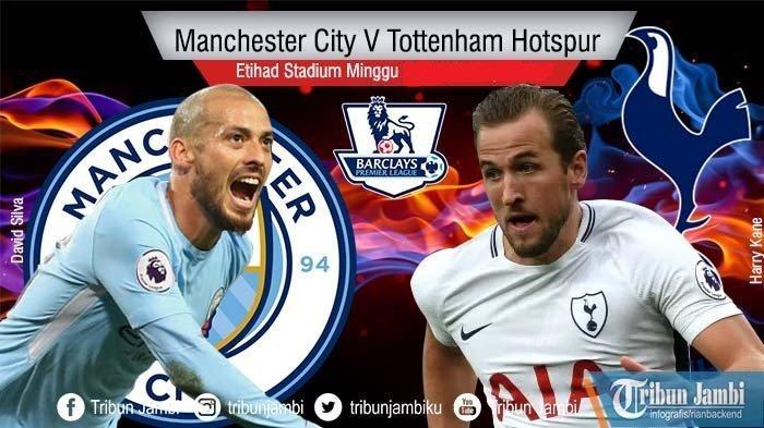 Jadwal Liga Inggris Malam Ini Manchester City vs Tottenham Hotspur, Ajang Balas Dendam The Citizens?