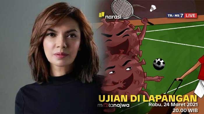 MATA NAJWA Malam Ini Ulas Timnas Bulu Tangkis Indonesia Dilarang di All England hingga Piala Menpora