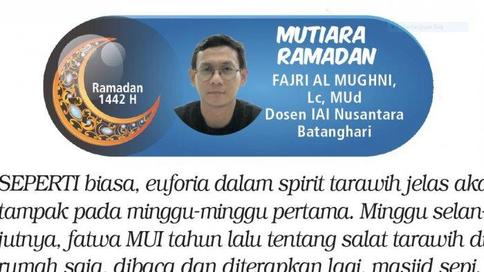 Mutiara Ramadan - Sekali Tarawih, Terus Tarawih