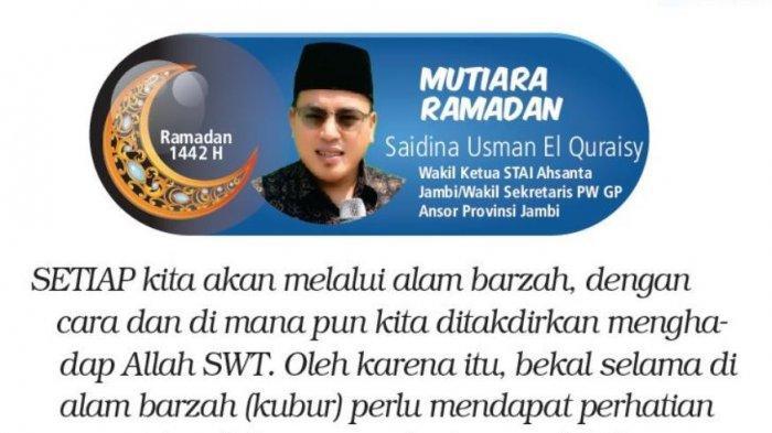 Mutiara Ramadan - Teman dan Penghibur di Alam Kubur