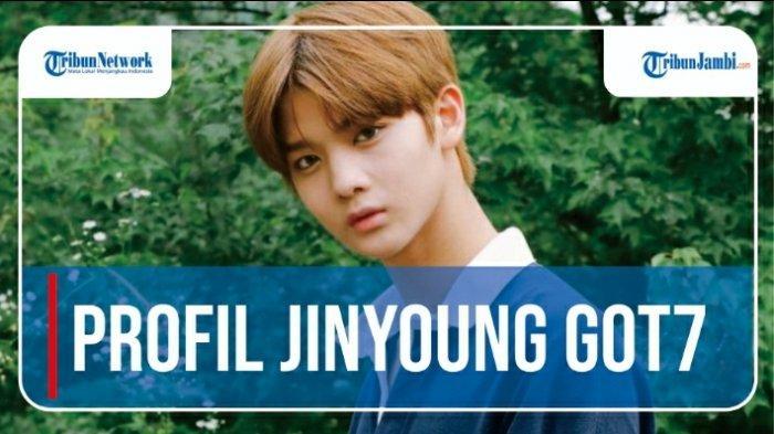 VIDEO Profil Lengkap JInyoung GOT7 dan Rumor Alasan Hengkang dari JYP, Berlabuh ke Agensi BTS