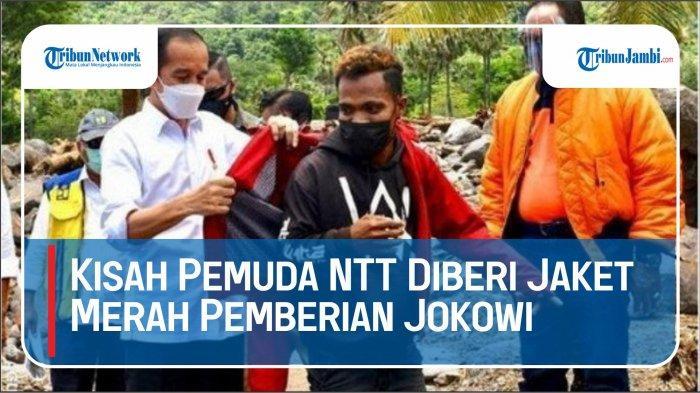VIDEO Kisah Pemuda NTT Diberi Jaket Merah Pemberian Jokowi, Terselip Uang Rp 1.000 Bergambar Ini