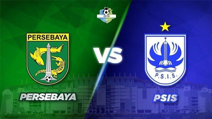 Laga Persebaya Surabaya vs PSIS Semarang Pukul 15.30 WIB, Ini yang Terjadi Bila Bajul Ijo Kalah