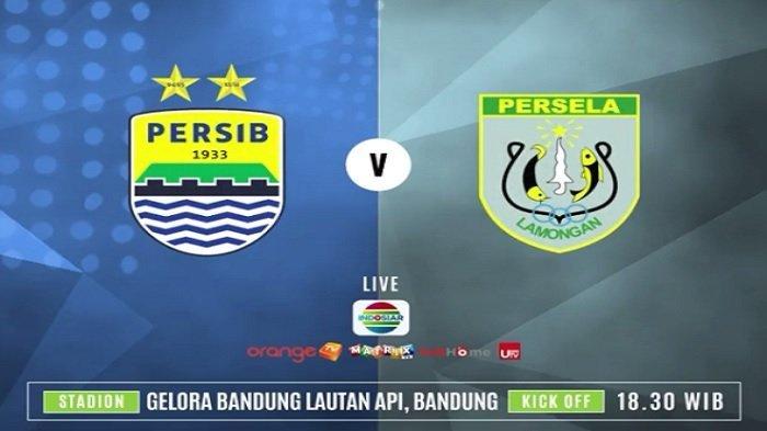 Liga 1 Indonesia Persib vs Persela Lamongan - Live Indosiar & Link Live Streaming, Kick Off 18.30