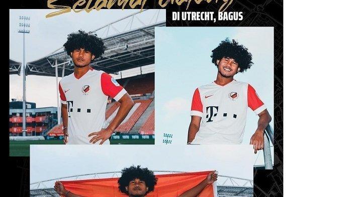 BAGUS Kahfi Trending Topic, Dipuji Pesepak Bola Top Indonesia & Internasional Usai Gabung FC Utrecht