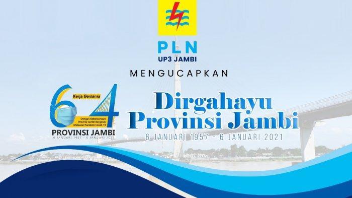 PLN UP3 Jambi mengucapkan Dirgahayu ke-64 Provinsi Jambi