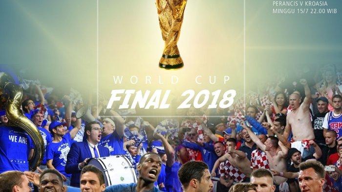 Jadwal Final Piala Dunia 2018 Prancis vs Kroasia dan Prediksi Susunan Pemain