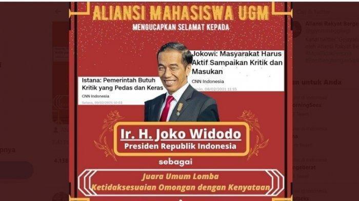 Aliansi Mahasiswa UGM lewat akun Twitternya memposting cuitan ucapan selamat kepada Presiden Joko Widodo sebagai juara umum lomba Ketidaksesuaian Omongan dengan Kenyataan.