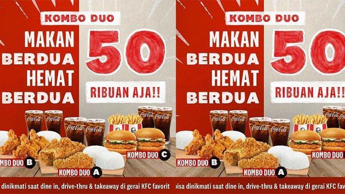 Promo KFC Kombo Duo dapat Ayam, Nasi dan Cola Buat Berdua hanya Rp 50 Ribuan