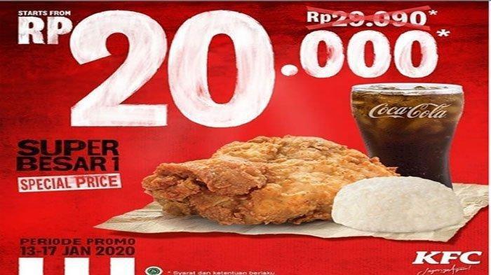 Promo KFC Januari 2020, Berlaku Sampai Hari Jum'at, Paket Super Besar 1 Cuma 20 Ribuan