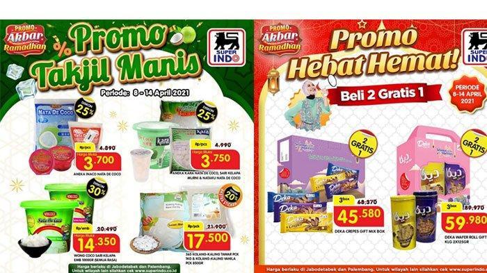 Promo Superindo 12-15 April 2021 Ada Promo Takjil Manis dan Beli 2 Gratis 1
