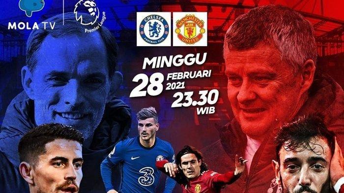 SESAAT LAGI! Live Streaming Chelsea Vs Manchetser United, Simak Head to Head Setan Merah & The Blues
