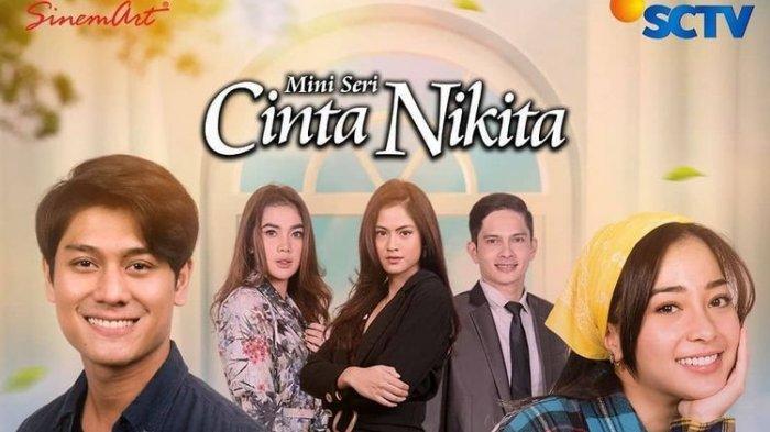 Link Streaming Cinta Nikita SCTV Tayang Perdana Malam Ini, Dibintangi Nikita Willy dan Rizky Billar