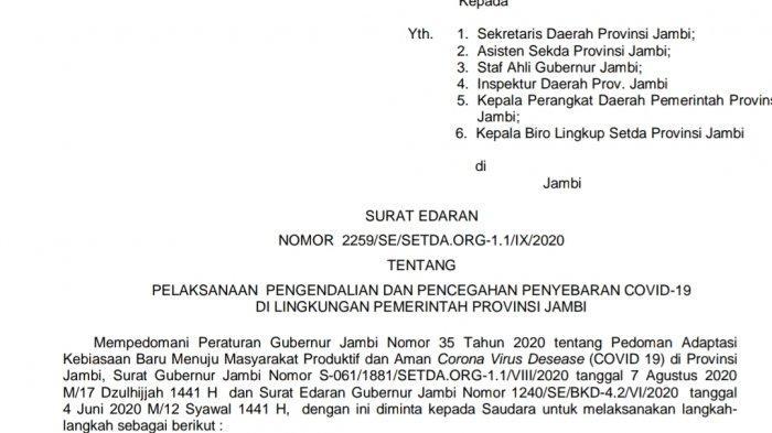 Surat Edaran Pemprov Jambi Nomor 2259/SE/SETDA.ORG-1.1/IX/202 tentang pelaksanaan pengendalian dan pencegahan penyebaran Covid-19 di lingkungan Pemerintah Provinsi Jambi.