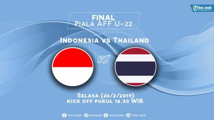 Jadwal Live Streaming RCTI Timnas U-22 Indonesia Vs Thailand di Final Piala AFF U22 2019